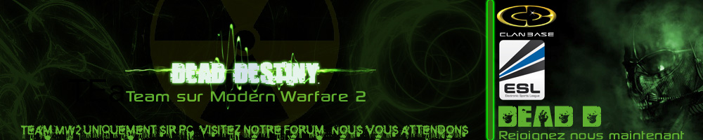 dead-destiny [team mw2] Forum Index